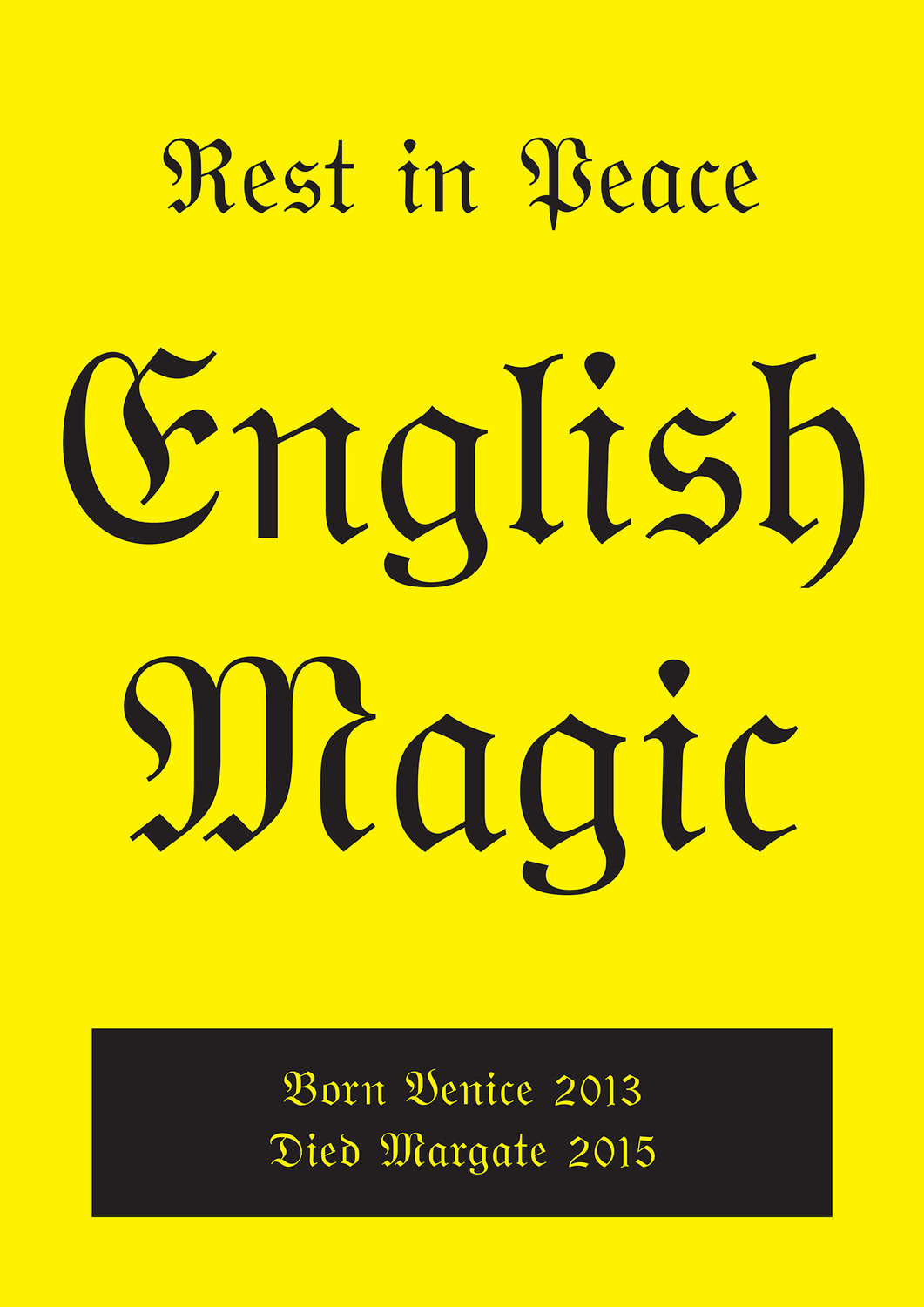 RIP English Magic