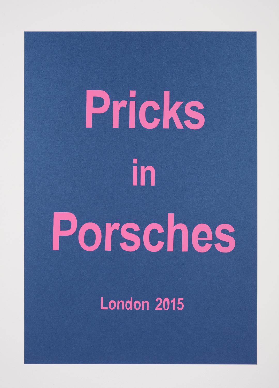 Pricks in Porsches