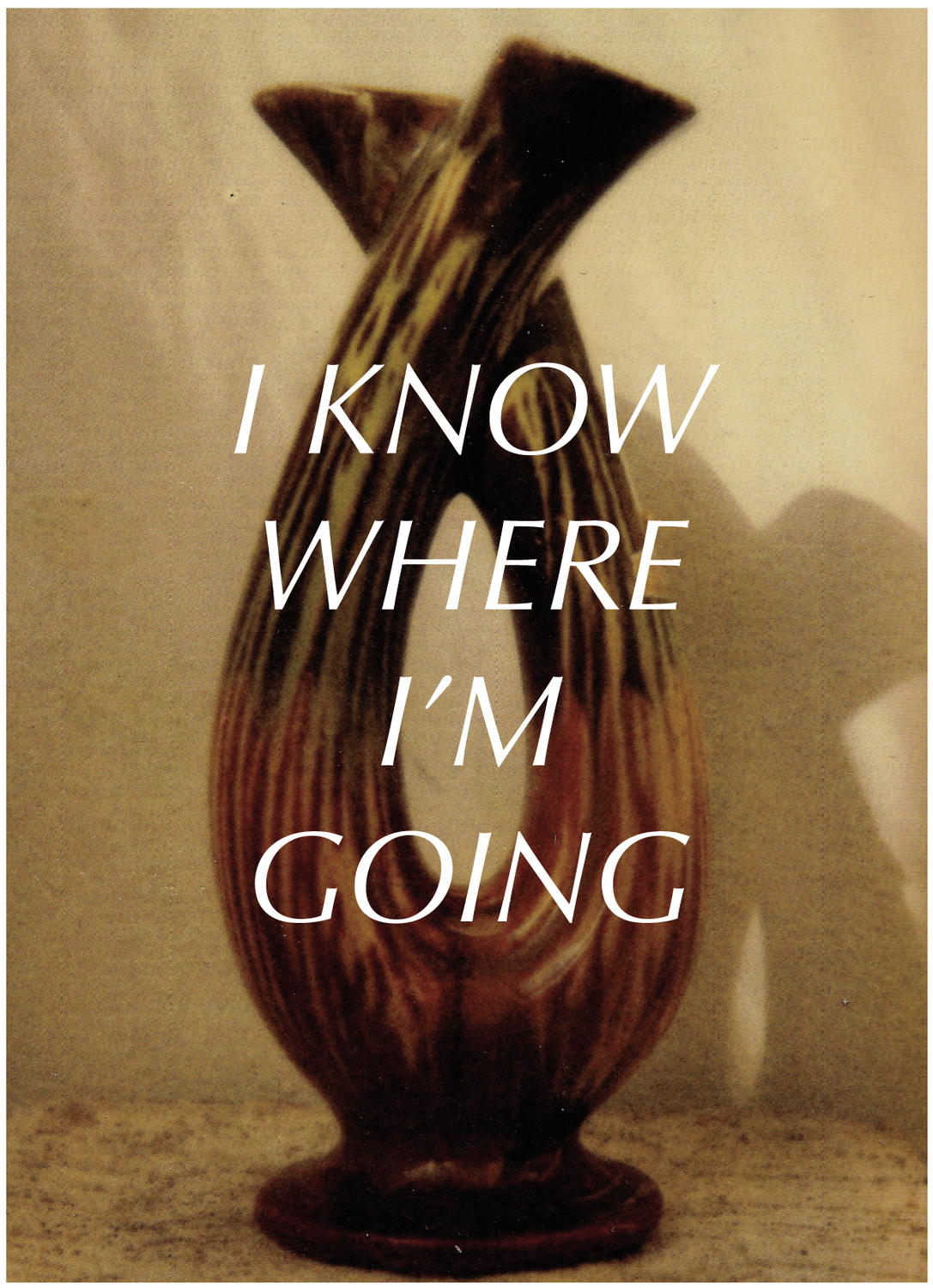 I Know Where I'm Going • Who Can I Be Now