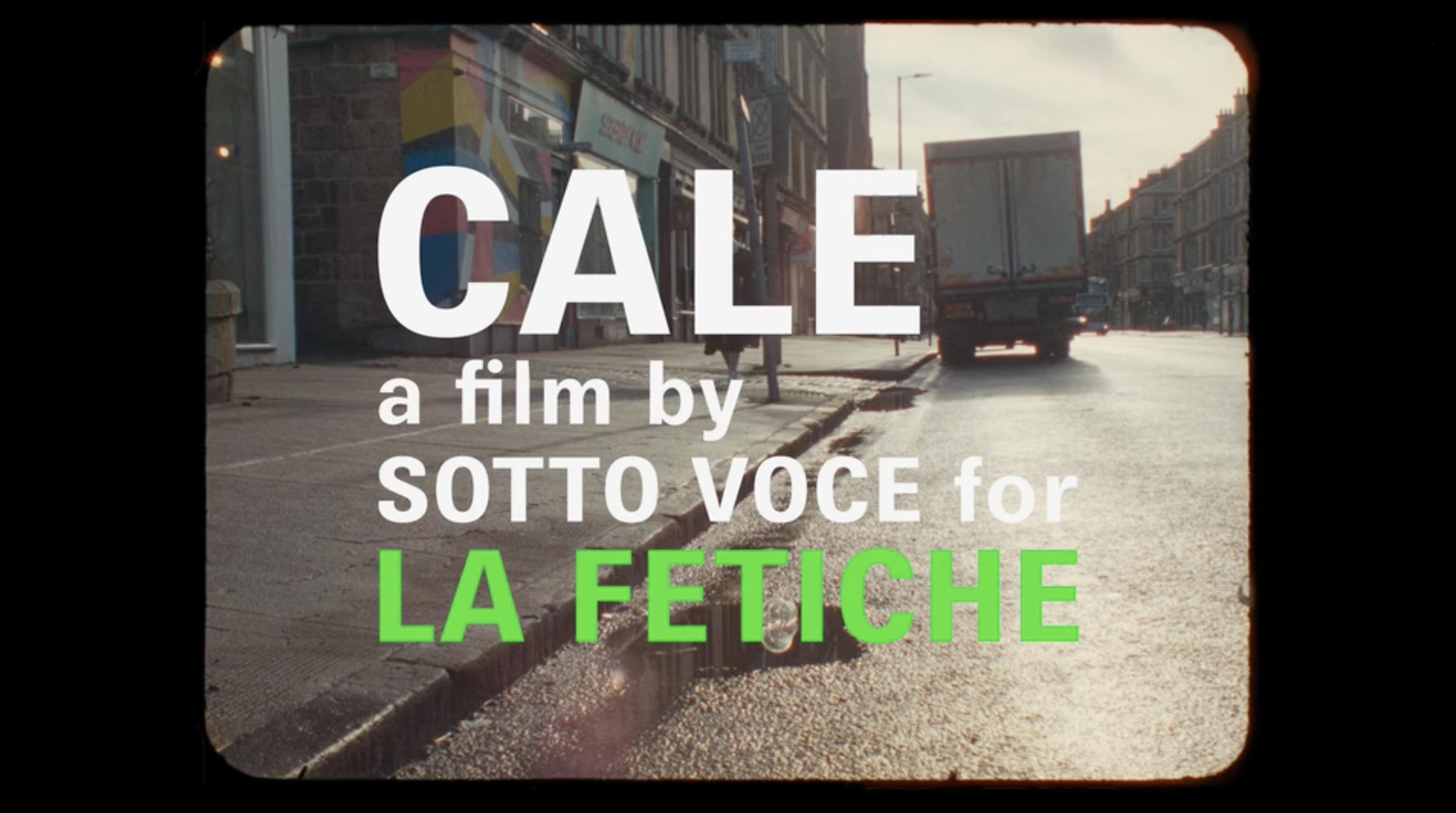 CALE by Sotto Voce for La Fetiche